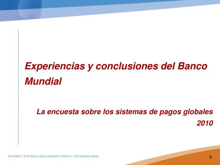 Experiencias y conclusiones del Banco Mundial