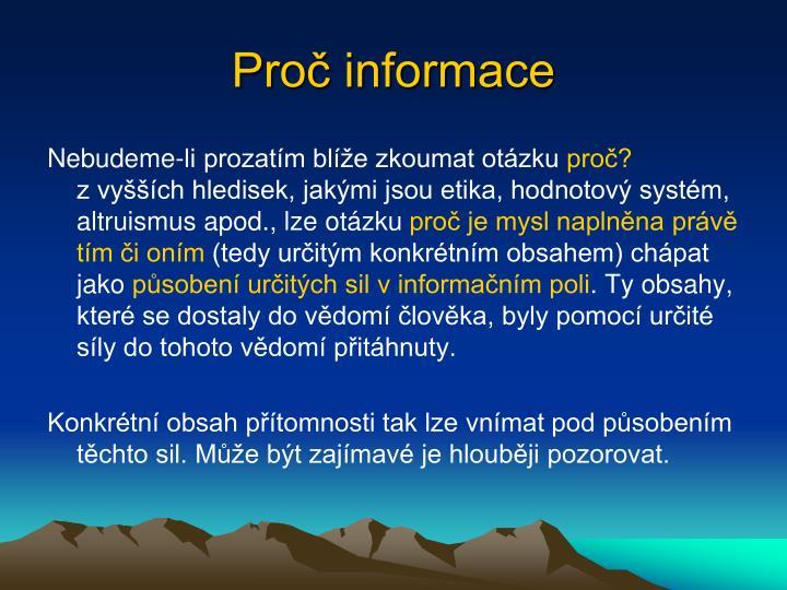 Proč informace