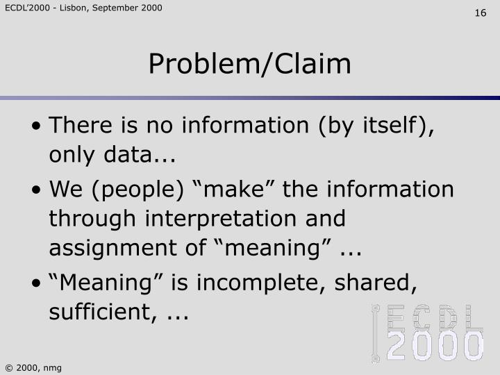 Problem/Claim