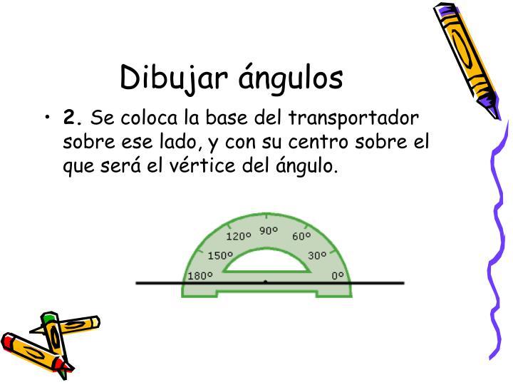 Dibujar ángulos