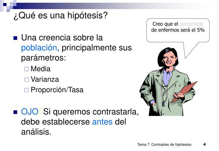 ¿Qué es una hipótesis?