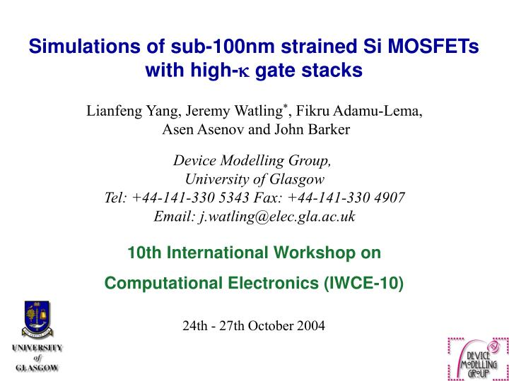 Simulations of sub-100nm strained Si MOSFETs