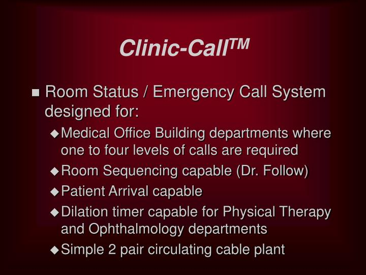 Clinic call tm