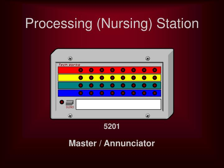 Processing (Nursing) Station