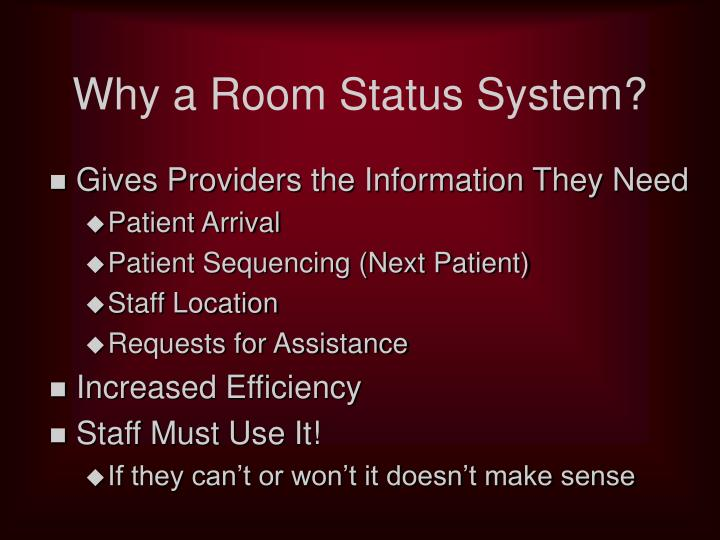 Why a room status system