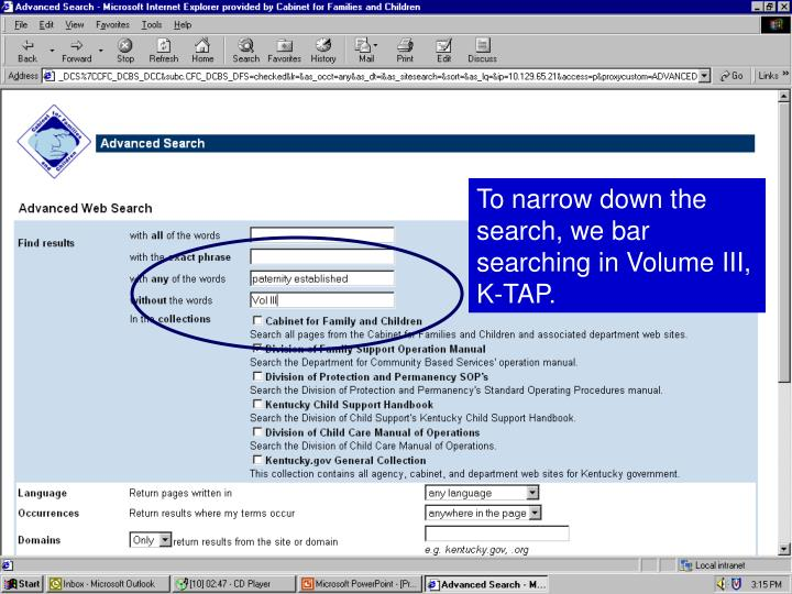 To narrow down the search, we bar searching in Volume III, K-TAP.