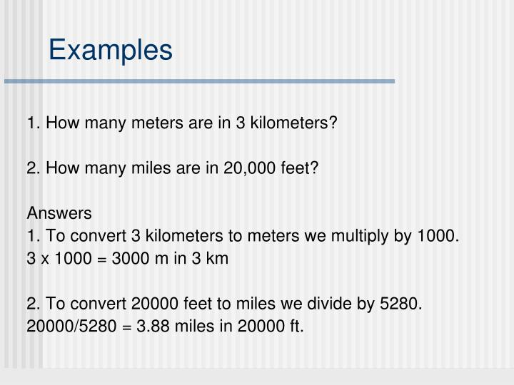 1. How many meters are in 3 kilometers?