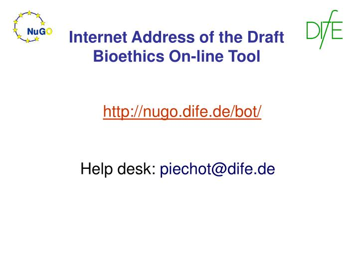 Internet Address of the Draft Bioethics On-line Tool