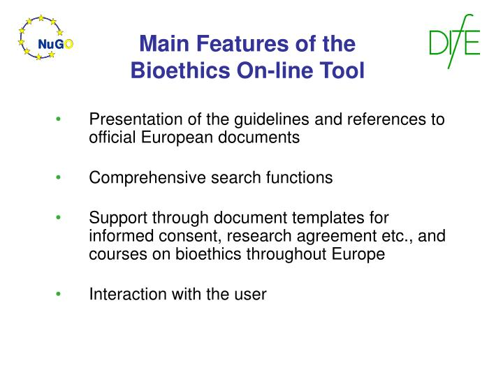 Main Features of the Bioethics On-line Tool