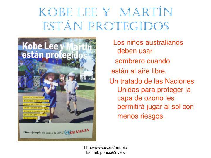 Kobe Lee y  Martín