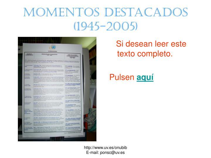 Momentos destacados    (1945-2005)
