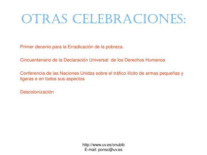 Otras celebraciones: