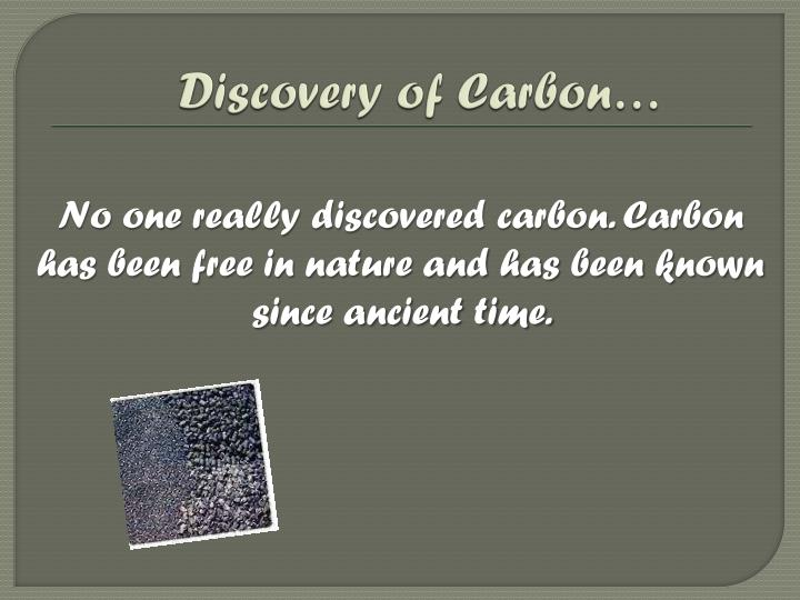 Discovery of Carbon…