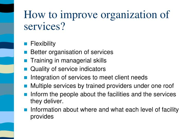 How to improve organization of services?