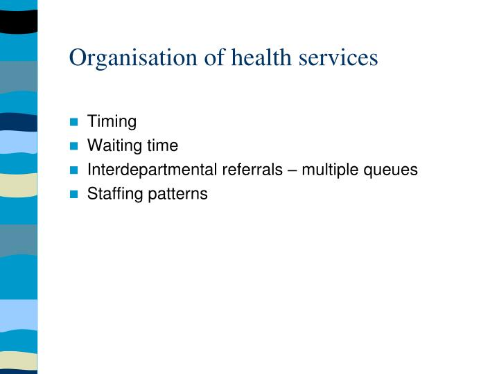 Organisation of health services