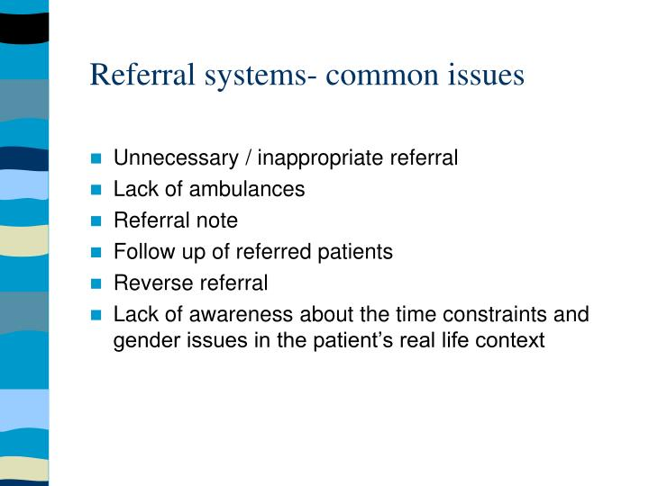 Referral systems- common issues