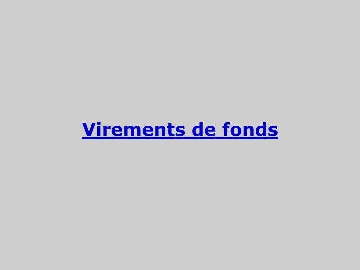 Virements de fonds