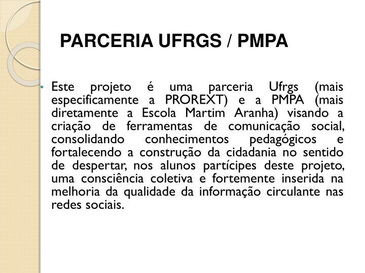 PARCERIA UFRGS / PMPA