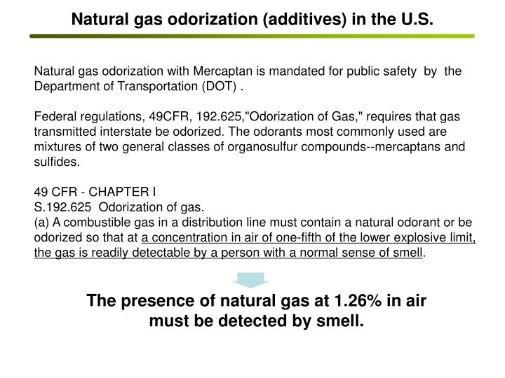 Natural gas odorization (additives) in the U.S.