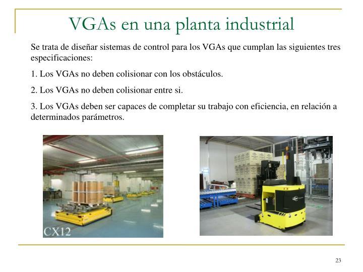 VGAs en una planta industrial