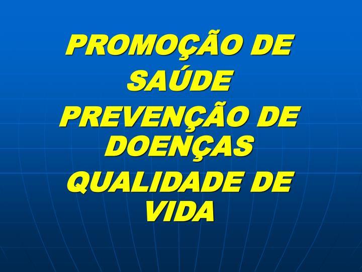 PROMOÇÃO DE