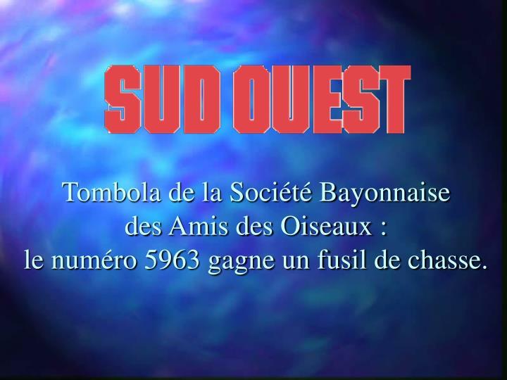 Tombola de la Société Bayonnaise