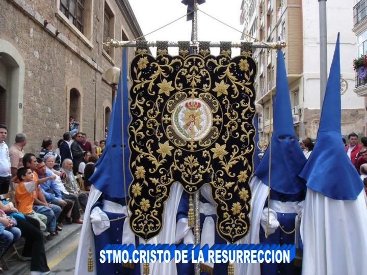 STMO.CRISTO DE LA RESURRECCION