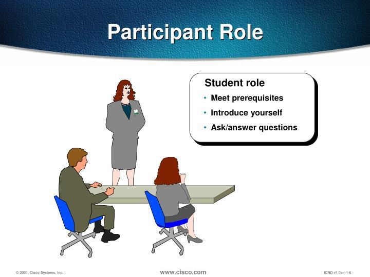 Participant Role
