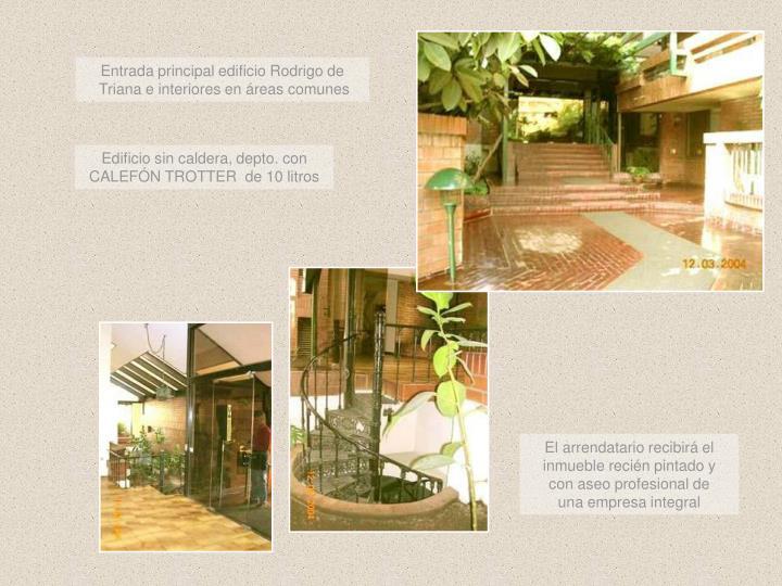 Entrada principal edificio Rodrigo de