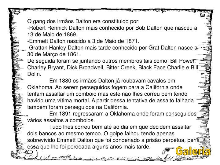 O gang dos irmãos Dalton era constituido por: