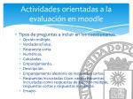actividades orientadas a la evaluaci n en moodle1