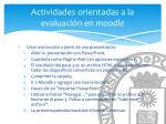 actividades orientadas a la evaluaci n en moodle12
