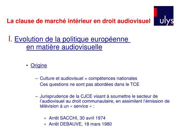 La clause de marché intérieur en droit audiovisuel