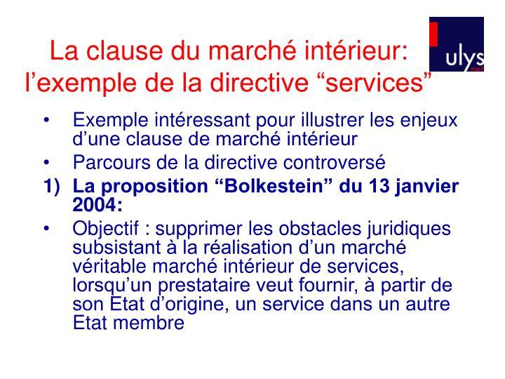 """La clause du marché intérieur: l'exemple de la directive """"services"""""""