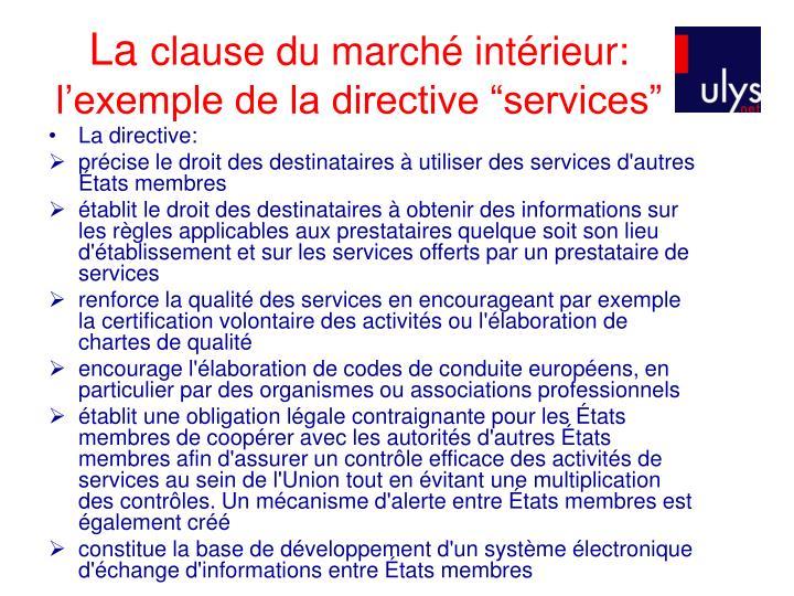 La directive: