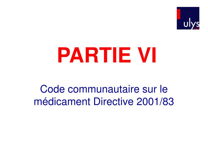 PARTIE VI