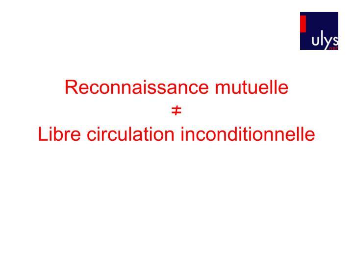 Reconnaissance mutuelle