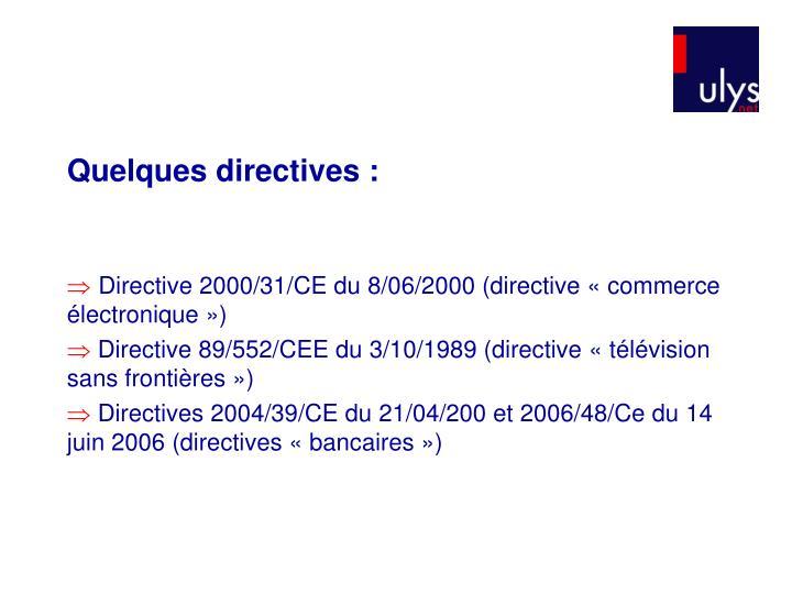 Quelques directives :
