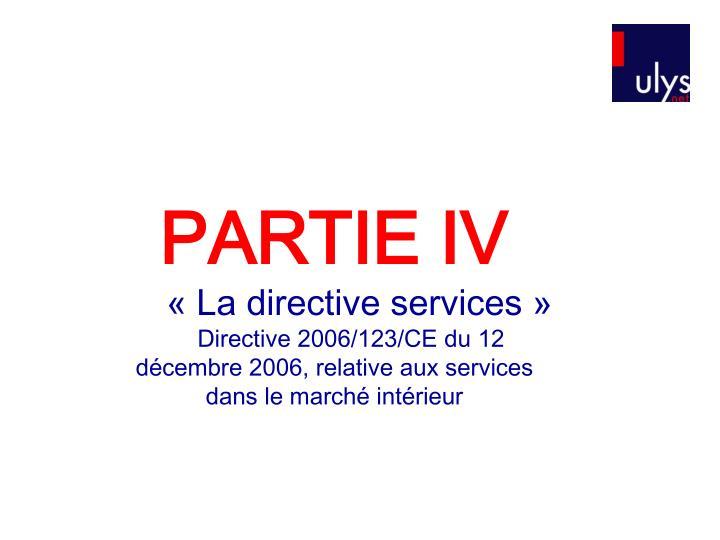 PARTIE IV