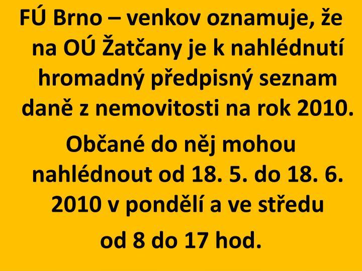 FÚ Brno – venkov oznamuje, že na OÚ