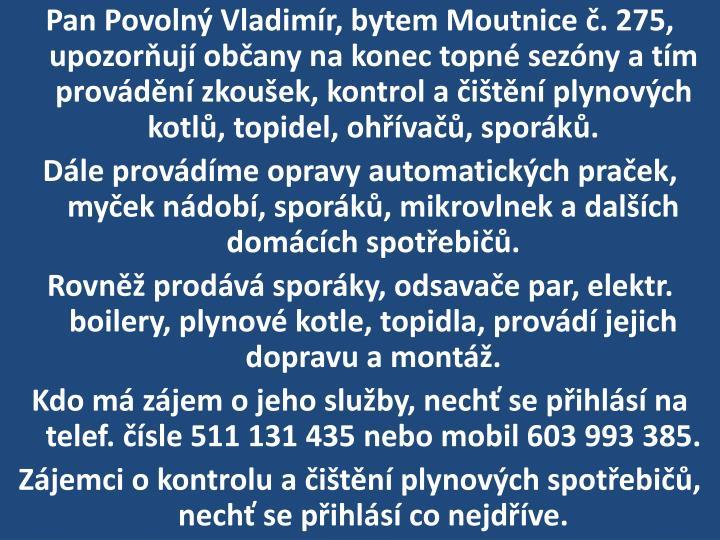 Pan Povolný Vladimír, bytem