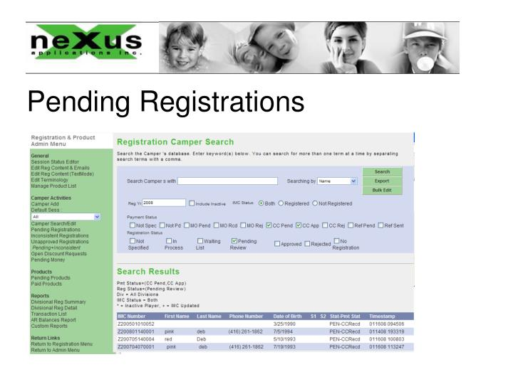 Pending Registrations