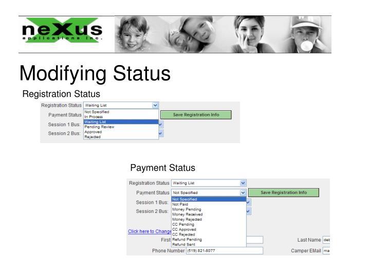 Modifying Status