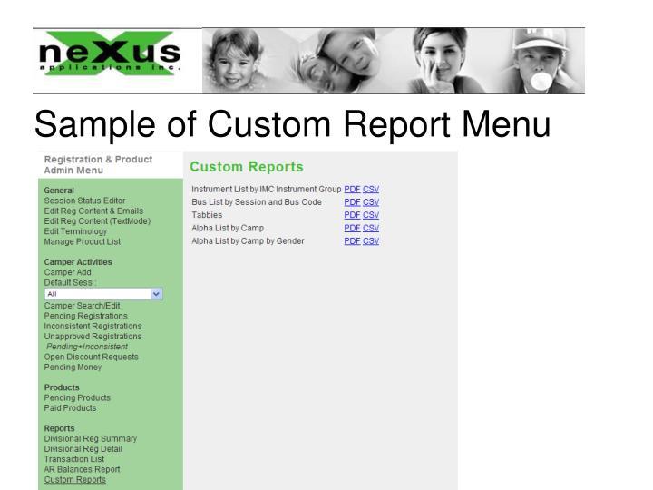 Sample of Custom Report Menu