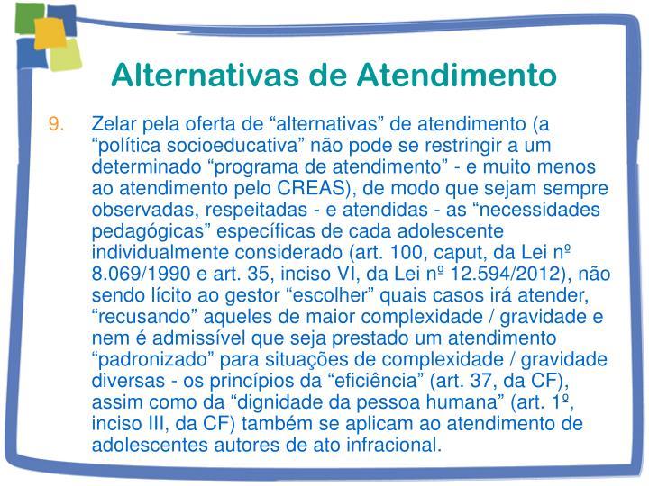 Alternativas de Atendimento