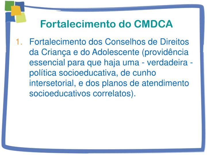 Fortalecimento do CMDCA