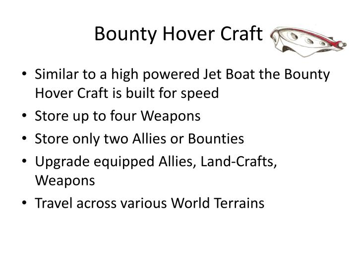 Bounty Hover Craft