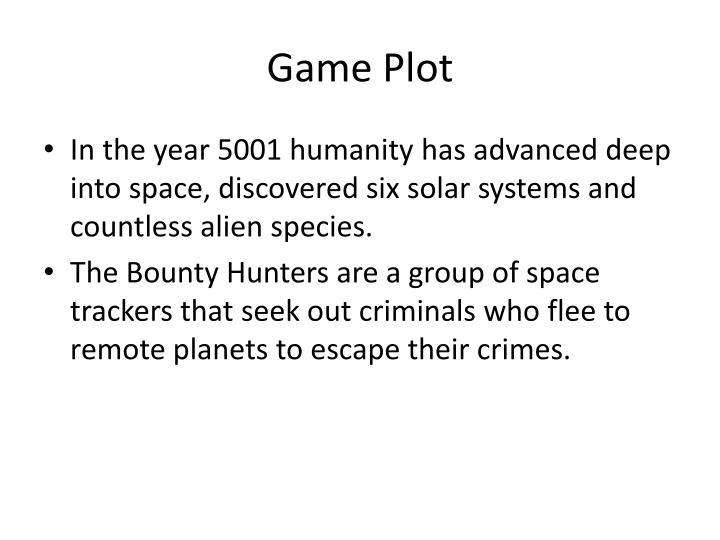 Game Plot