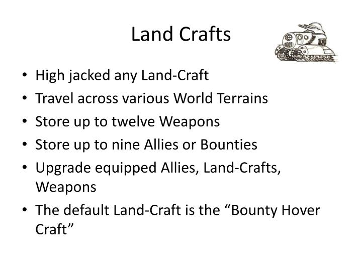 Land Crafts
