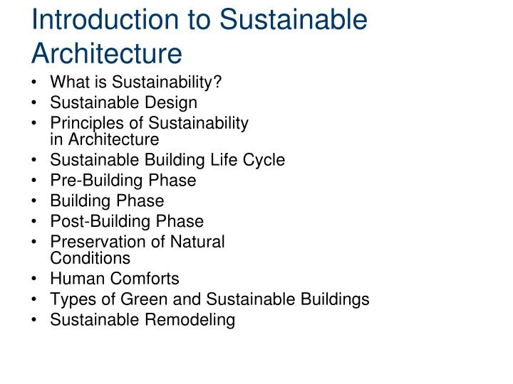 Introduction to Sustainable Architecture